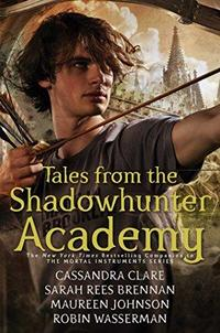 Tales From the Shadowhunter Academy cover