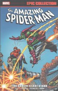 Amazing Spider-Man Epic Collection: The Goblin's Last Stand (Epic Collection: the Amazing Spider-Man) cover