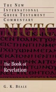 The Book of Revelations - A Commentary on the Greek Text cover
