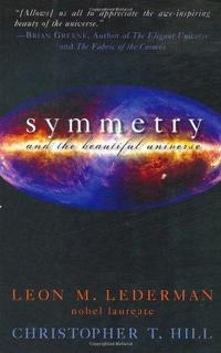Symmetry and the Beautiful Universe cover