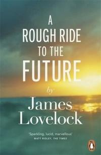 A Rough Ride to the Future cover