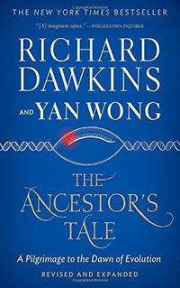 The Ancestor's Tale: A Pilgrimage to the Dawn of Evolution cover
