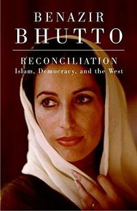 Reconciliation: Islam, Democracy, and the West cover
