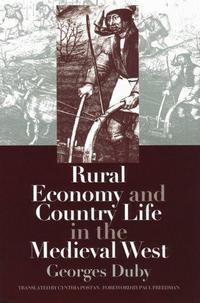 Rural economy and country life in the medieval West cover