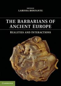 The Barbarians of Ancient Europe cover