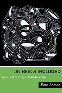 On Being Included: Racism and Diversity in Institutional Life cover
