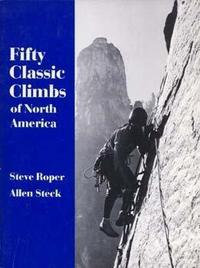 Fifty Classic Climbs of North America cover
