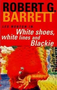 WHITE SHOES, WHITE LINES AND BLACKIE cover