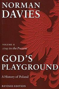 God's Playground A History of Poland cover