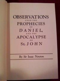 Observations upon the Prophecies of Daniel, and the Apocalypse of St. John cover