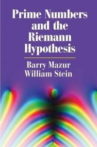 Prime Numbers and the Riemann Hypothesis cover