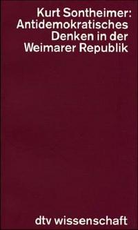 Antidemokratisches Denken in der Weimarer Republik cover