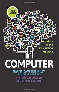 Computer : a history of the information machine cover