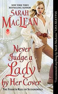 Never Judge a Lady by Her Cover (The Rules of Scoundrels, #4) cover