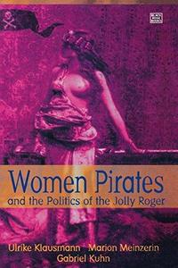Women Pirates and the Politics of the Jolly Roger cover