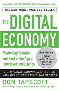 The Digital Economy ANNIVERSARY EDITION: Rethinking Promise and Peril in the Age of Networked Intelligence cover