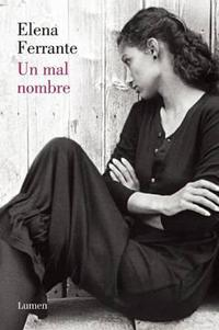 Un mal nombre (Dos amigas #2)  / The Story of a New Name cover