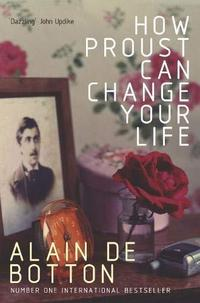 How Proust Can Change Your Life cover