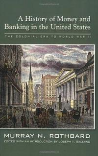 A History of Money and Banking in the United States cover
