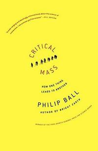 Critical Mass: How One Thing Leads to Another cover