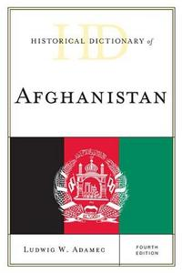 Historical Dictionary of Afghanistan cover