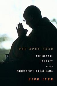 The Open Road: The Global Journey of the Fourteenth Dalai Lama cover