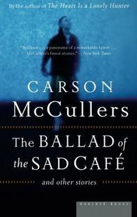 The Ballad of the Sad Café and Other Stories cover