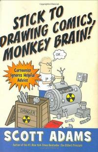Stick to Drawing Comics, Monkey Brain! cover