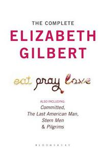 The Complete Elizabeth Gilbert cover