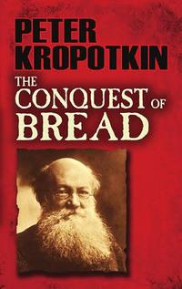 The Conquest of Bread cover