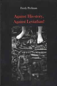 Against His-Story, Against Leviathan! cover