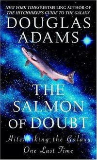 The Salmon of Doubt cover