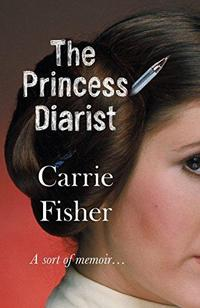 Carrie Fisher, Journal d'une princesse cover