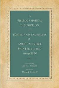 A bibliographical description of books and pamphlets of American verse printed from 1610 through 1820 cover