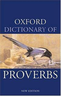 Oxford Dictionary of Proverbs cover