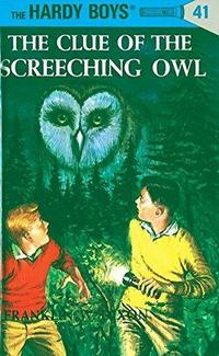 The Clue of the Screeching Owl (Hardy Boys, #41) cover