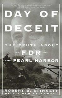 Day of Deceit: The Truth about FDR and Pearl Harbor cover
