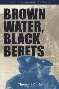 Brown Water, Black Berets cover