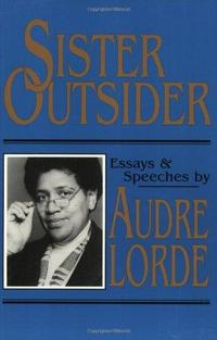 Sister Outsider: Essays and Speeches cover