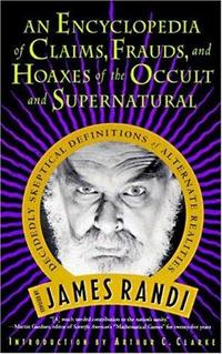 An Encyclopedia of Claims, Frauds, and Hoaxes of the Occult and Supernatural cover