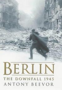 Berlin: The Downfall 1945 cover