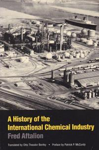 A History of the International Chemical Industry cover