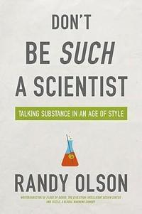 Don't Be Such a Scientist: Talking Substance in an Age of Style cover