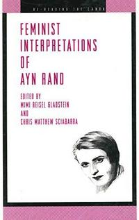 Feminist interpretations of Ayn Rand cover
