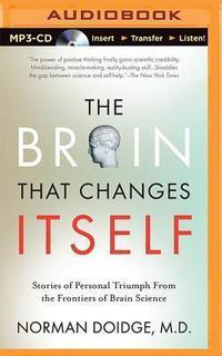 The Brain That Changes Itself: Stories of Personal Triumph from the Frontiers of Brain Science cover
