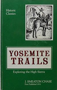 Yosemite trails : camp and pack-train in the Sierra Nevada cover