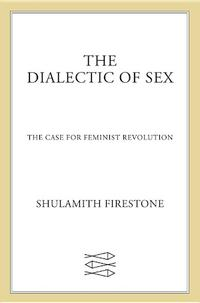 The Dialectic of Sex cover