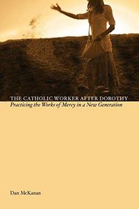The Catholic worker after Dorothy cover