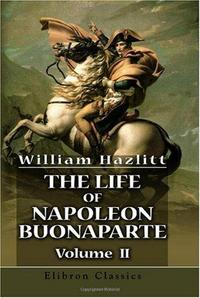 The Life of Napoleon Buonaparte cover