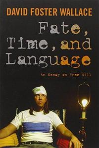 Fate, Time, and Language cover